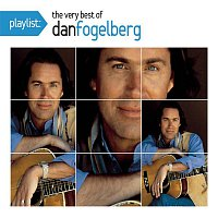 Dan Fogelberg – Playlist: The Very Best of Dan Fogelberg