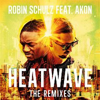 Robin Schulz – Heatwave (feat. Akon) [The Remixes]