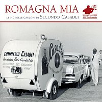 """Secondo Casadei – """"Romagna Mia"""" - Le Piu Belle Canzoni Di Secondo Casadei"""
