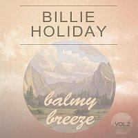 Billie Holiday – Balmy Breeze Vol. 2
