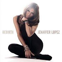 Jennifer Lopez – Rebirth