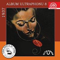 Různí interpreti – Historie psaná šelakem - Album Ultraphonu 8 - 1937