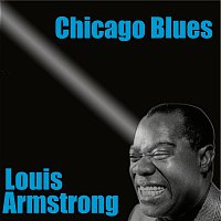 Louis Armstrong – Chicago Blues