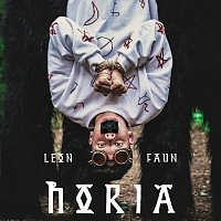 Leon Faun, Duffy – Horia