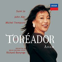 Sumi Jo, Richard Bonynge – Adam: Le toreador [Opera Gala – Volume 1]