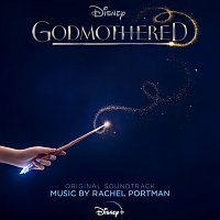 Rachel Portman, Jillian Shea – Godmothered [Original Soundtrack]