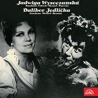 Jadwiga Wysoczanská, Dalibor Jedlička – Jadwiga Wysoczanská (Smetana, Ostrčil, Mozart Puccini), Dalibor Jedlička (Smetana, Mozart, Rossini)