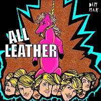 All Leather – Hung Like A Horse EP