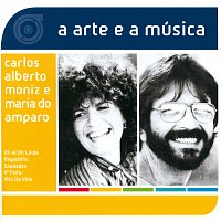 Carlos Alberto Moniz, Maria Do Amparo – A Arte E A Música De Carlos Alberto Moniz e Maria Do Amparo