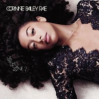 Corinne Bailey Rae – Is This Love