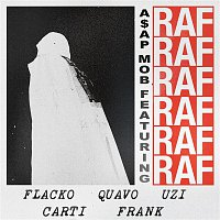 A$AP Mob, A$AP Rocky, Playboi Carti, Quavo, Lil Uzi Vert, Frank Ocean – RAF