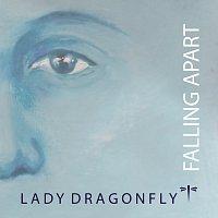 Lady DragonFly – Falling Apart