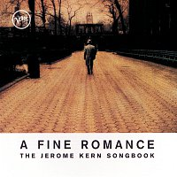 Různí interpreti – A Fine Romance: The Jerome Kern Songbook