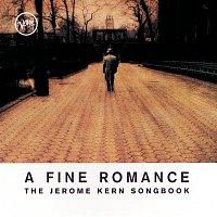 Různí interpreti – A Fine Romance: The Jerome Kern Songbook