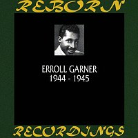 Erroll Garner – 1944-1945 (HD Remastered)