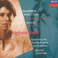 Joshua Bell, Baltimore Symphony Orchestra, David Zinman – Barber / Walton: Violin Concertos / Bloch: Baal Shem