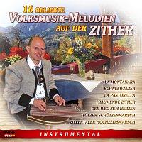 Diverse Interpreten – 16 beliebte Volksmusik-Melodien auf der Zither