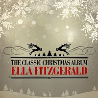 Bing Crosby, Ella Fitzgerald – The Classic Christmas Album (Remastered)
