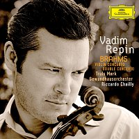 Vadim Repin, Truls Mork, Gewandhausorchester Leipzig, Riccardo Chailly – Brahms: Violin Concerto; Double Concerto