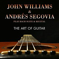 John Williams – The Art of Guitar