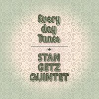 Stan Getz Quintet – Everyday Tunes