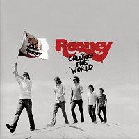 Rooney – Calling The World