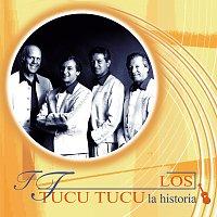 Los Tucu Tucu – La Historia
