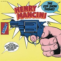 Henry Mancini – The Cop Show Themes