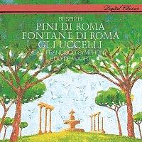 Edo de Waart, San Francisco Symphony – Respighi: The Pines of Rome; The Birds; The Fountains of Rome