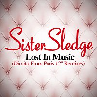 Sister Sledge – Lost In Music