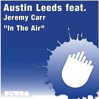 Austin Leeds – In The Air