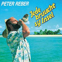 Peter Reber – Jede bruucht sy Insel