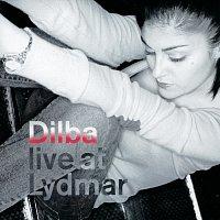Dilba Demirbag – Live At Lydmar
