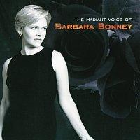Barbara Bonney – Barbara Bonney - The Radiant Voice of Barbara Bonney
