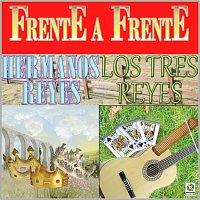 Hermanos Reyes, Los Tres Reyes – Frente A Frente
