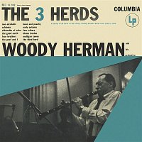 Woody Herman & His Orchestra – The 3 Herds
