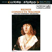 Fritz Reiner, Richard Wagner – Reiner conducts Wagner - Sony Classical Originals