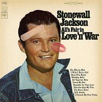 Stonewall Jackson – All's Fair in Love 'n' War