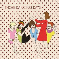 Those Dancing Days – Those Dancing Days EP