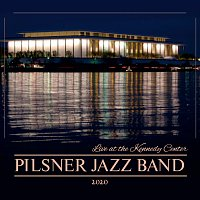 Pilsner Jazz Band – Live at the Kennedy Center