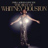 Whitney Houston – I Will Always Love You: The Best Of Whitney Houston