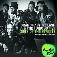 Grandmaster Flash & The Furious Five – Kings of the Streets - The Definitive Anthology