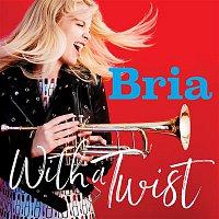 Bria Skonberg – With a Twist