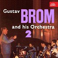 Orchestr Gustava Broma – Gustav Brom se svým orchestrem II