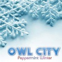 Owl City – Peppermint Winter