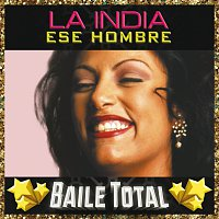 La India – Ese Hombre [Baile Total]