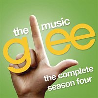 Glee Cast – Glee: The Music, The Complete Season Four