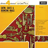 Ted Heath & His Music – Satin, Saxes & Bouncing Brass