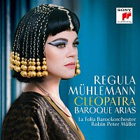Regula Muhlemann – Cleopatra - Baroque Arias