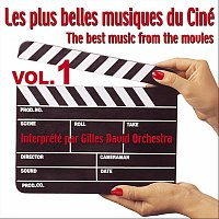 Gilles David Orchestra – Das Beste aus dem Kino Vol. 1 - The Best Music From The Movies Vol. 1